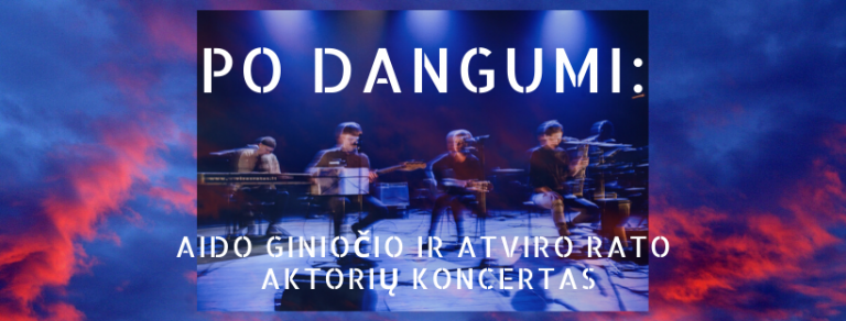 PO DANGUMI: Aido Giniočio ir Atviro rato koncertas